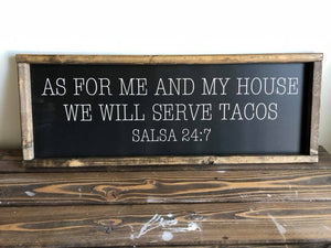 As For Me and My House We Will Serve Tacos Sign