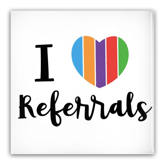 Pin-Back Buttons - I Love Referrals 2 Inch Square - BrandLove101