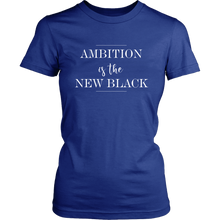 Load image into Gallery viewer, Ambition is The New Black  Graphic Tee Shirts Graphic T Shirt Scoop Neck - - Select Colors - BrandLove101