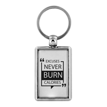 Load image into Gallery viewer, Excuses Never Burn Calories Motivational Keychain - BrandLove101