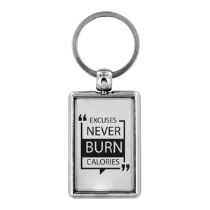 Excuses Never Burn Calories Motivational Keychain - BrandLove101