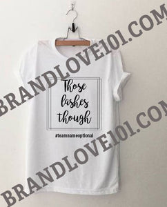 Those Lashes Though Skincare Consultant T Shirt - More Colors - BrandLove101