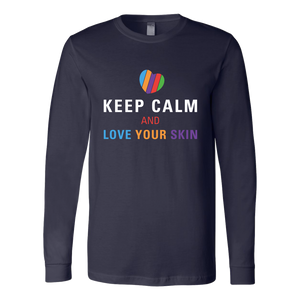 Keep Calm and Love Your Skin Long Sleeve Tee T Shirt Top - White Decal - BrandLove101