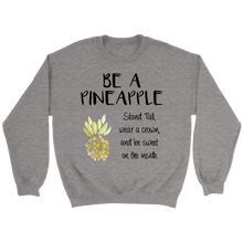 Load image into Gallery viewer, Be a Pineapple and Stand Tall Crewneck Crew Neck Pullover Unisex Sweatshirt - BrandLove101