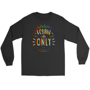 Positive Vibes Only Rainbow Tie Dye Long Sleeve Tee - BrandLove101