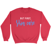 Load image into Gallery viewer, But First Skincare Crew Neck Pull Over Sweatshirt Sweat Shirt- Other Colors - BrandLove101