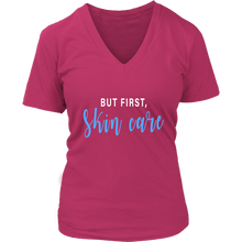 Load image into Gallery viewer, But First Skincare  V Neck Graphic T Tee Shirt - Other Colors - BrandLove101