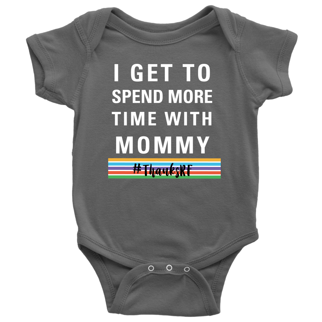 I Get to Spend More Time Thanks Rodan and Fields with Mommy Onesie Bodysuit with RF Stripes - BrandLove101