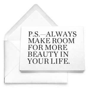 P.S. Always Make Room For More Beauty Note Cards with Envelopes - BrandLove101