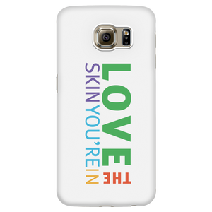 Love The Skin You Are In Phone Case for Samsung - BrandLove101