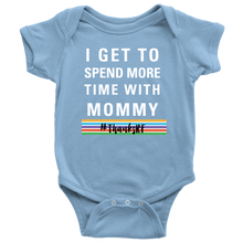 Load image into Gallery viewer, I Get to Spend More Time Thanks Rodan and Fields with Mommy Onesie Bodysuit with RF Stripes - BrandLove101
