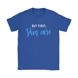 But First Skincare Short Sleeve T Tee Shirt - Other Colors - BrandLove101