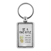 Load image into Gallery viewer, Be a Pineapple and Stand Tall Keychain Motivational - BrandLove101