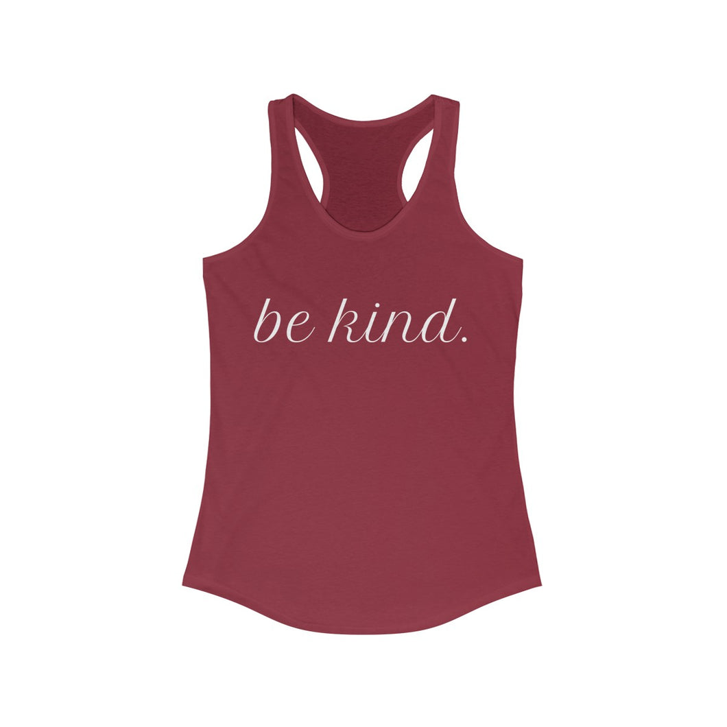 Be Kind Women's Ideal Racerback Tank - Other Colors - BrandLove101