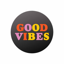 Load image into Gallery viewer, Good Vibes Pop Socket  Multi-function Cell Phone Stand - BrandLove101