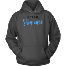 Load image into Gallery viewer, But First Skincare Hoodie - Other Colors - BrandLove101