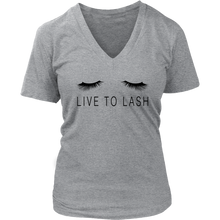 Load image into Gallery viewer, Live to Lash V Neck T Shirt -Black Decal -  More Colors - BrandLove101