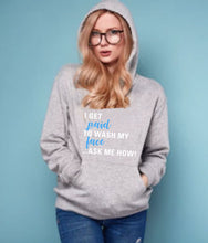 Load image into Gallery viewer, I Get Paid to Wash My Face Hoodie For Skin Care Consultants White text - Other Colors - BrandLove101
