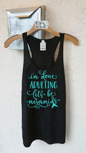 Load image into Gallery viewer, I'm Done Adulting Let's Be Mermaids Graphic Next Level Racerback Tank - BrandLove101