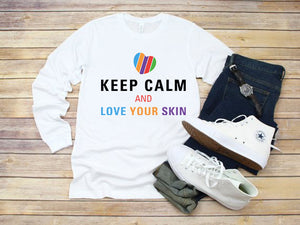 Keep Calm and Love Your Skin Long Sleeve Tee T Shirt Top - Other Colors - BrandLove101