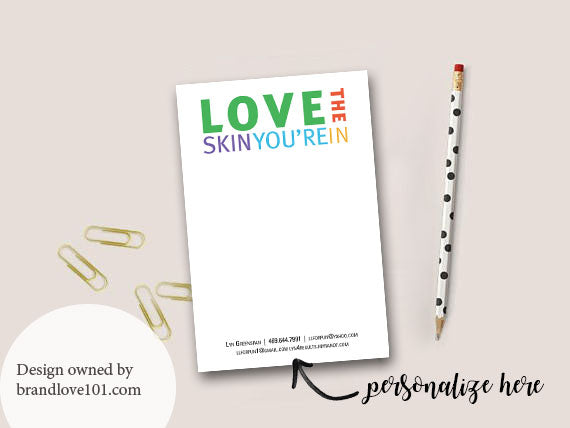 Love the Skin You Are In Customizable Notepad - BrandLove101