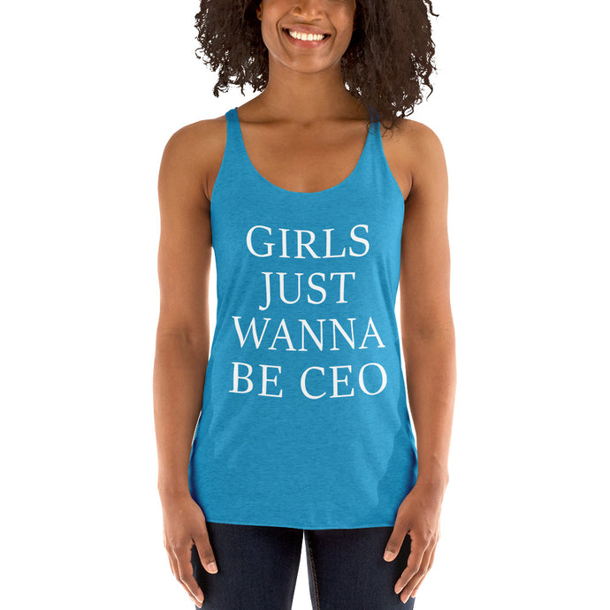 Girls Just Wanna Be CEO Next Level 6733 Ladies' Triblend Racerback Tank - BrandLove101