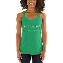 Load image into Gallery viewer, Your Mindset Is Contagious Women's Racerback Tank - 12 Colors