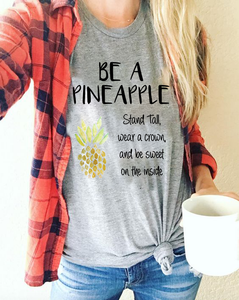 Be a Pineapple and Stand Tall Scoop Neck Short Sleeve Unisex T Shirt - BrandLove101