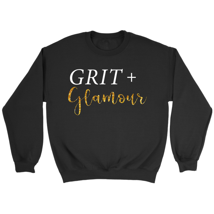 Grit and Glamour Crewneck Sweatshirt - BrandLove101