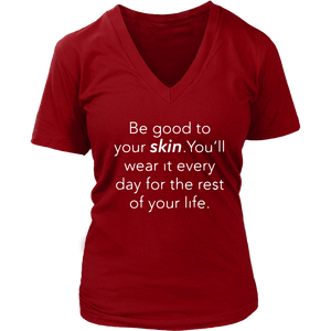 Be Good To Your Skin V Neck Womens Top - BrandLove101