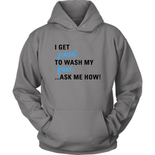 Load image into Gallery viewer, I Get Paid to Wash My Face Hoodie For Skin Care Consultants - Other Colors - BrandLove101
