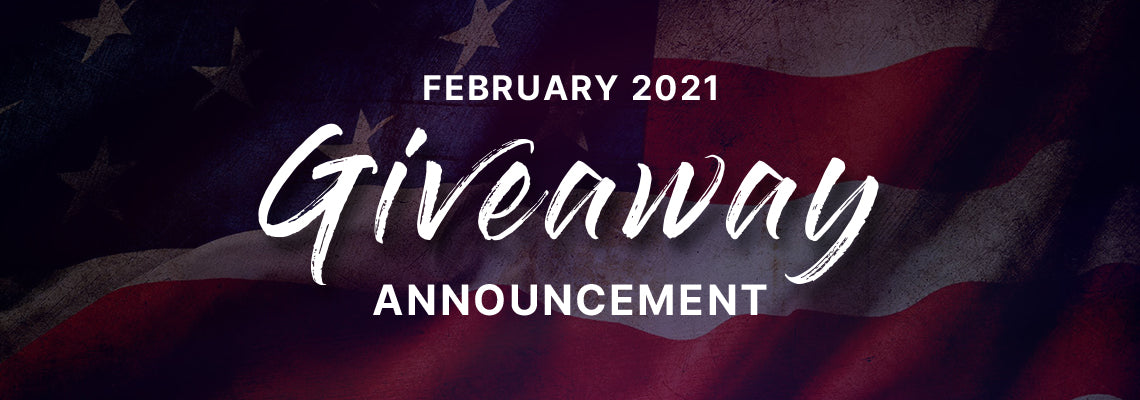 February 2021 Giveaway Announcement