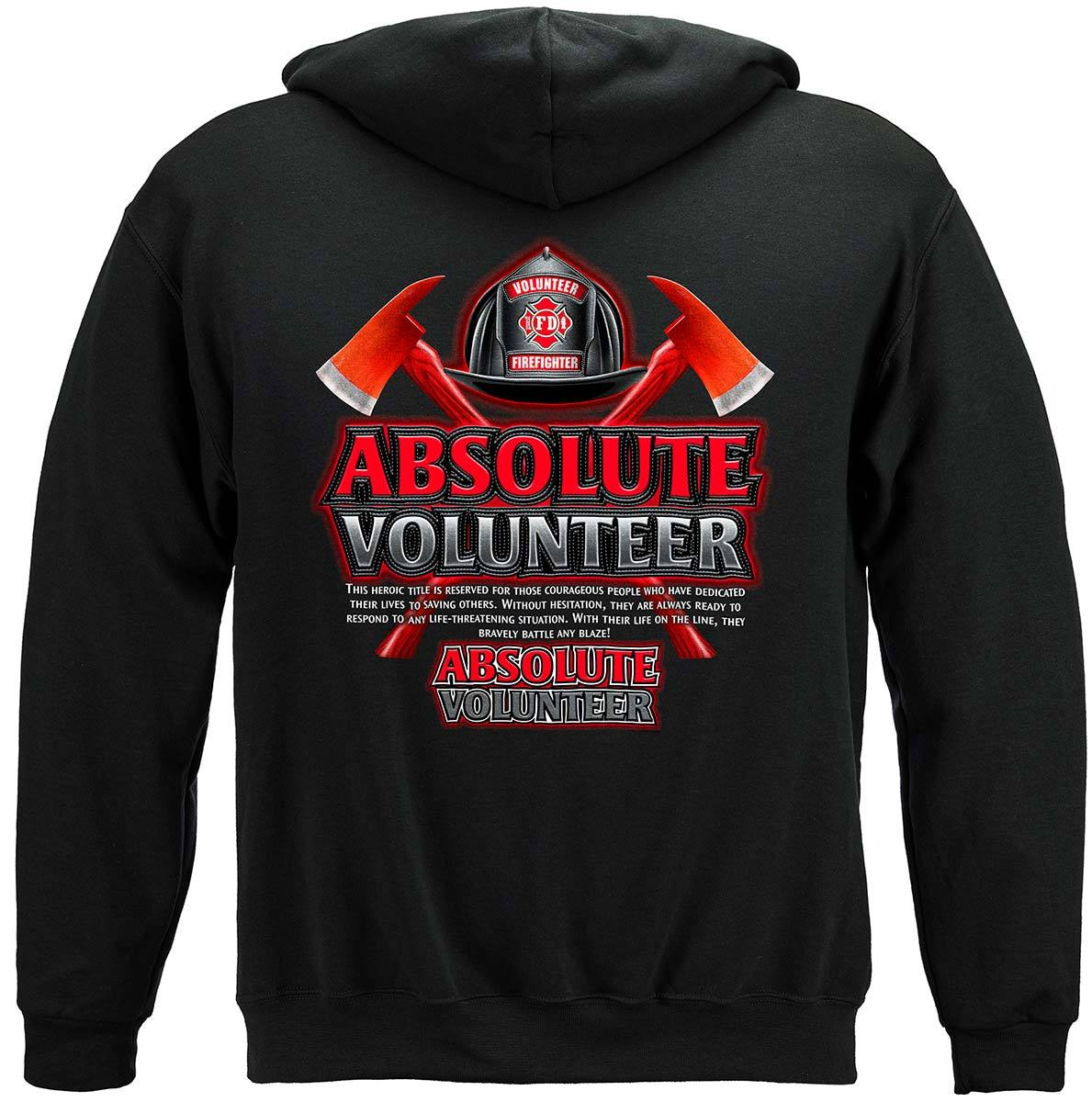 Absolute Volunteer Firefighter Premium Hooded Sweat Shirt