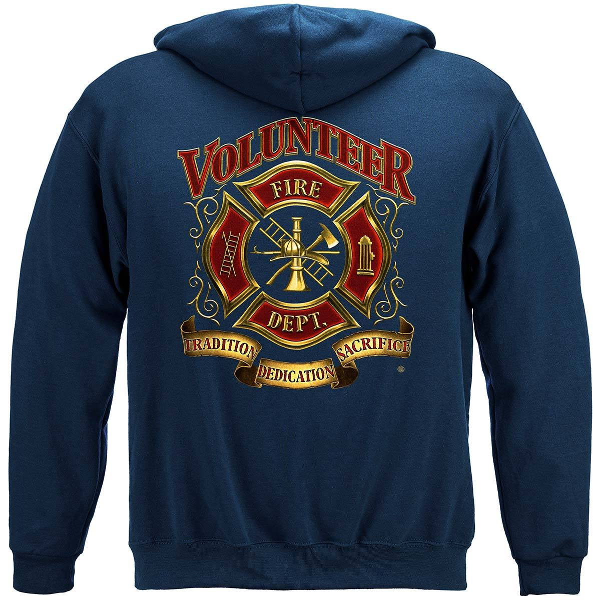 Volunteer Fire Tradition Sacrifice Dedication Premium Hooded Sweat Shirt