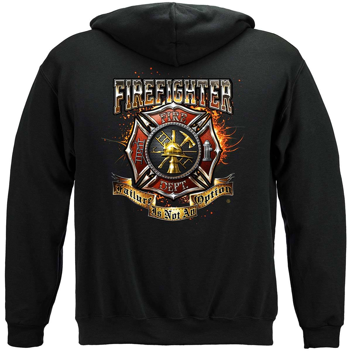 Firefighter Failure Is Not An Option Premium Hooded Sweat Shirt