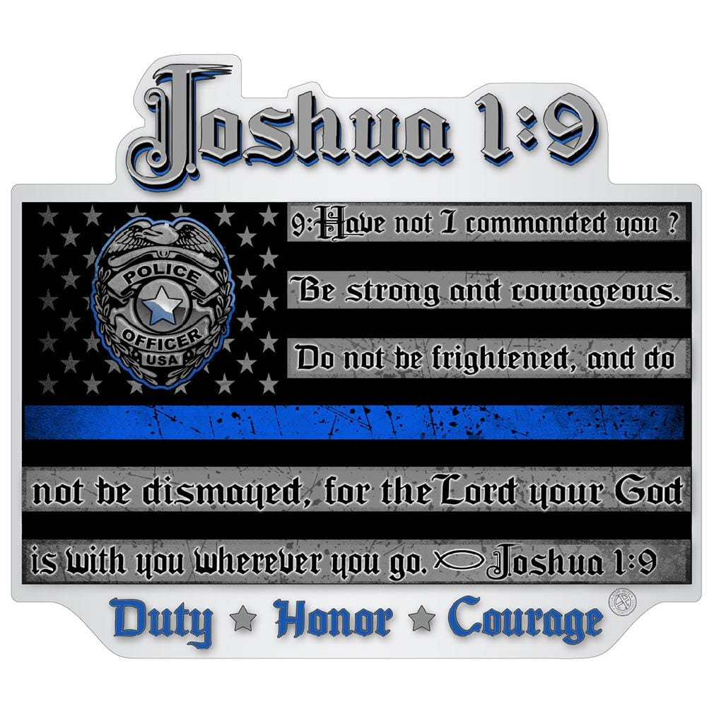 Law Enforcement Joshua 1:9 Premium Reflective Decal