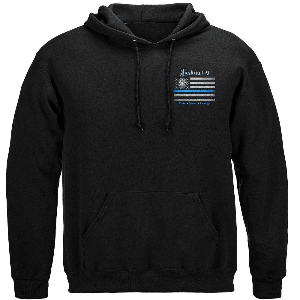 Law Enforcement Joshua 1:9 Premium Hooded Sweat Shirt