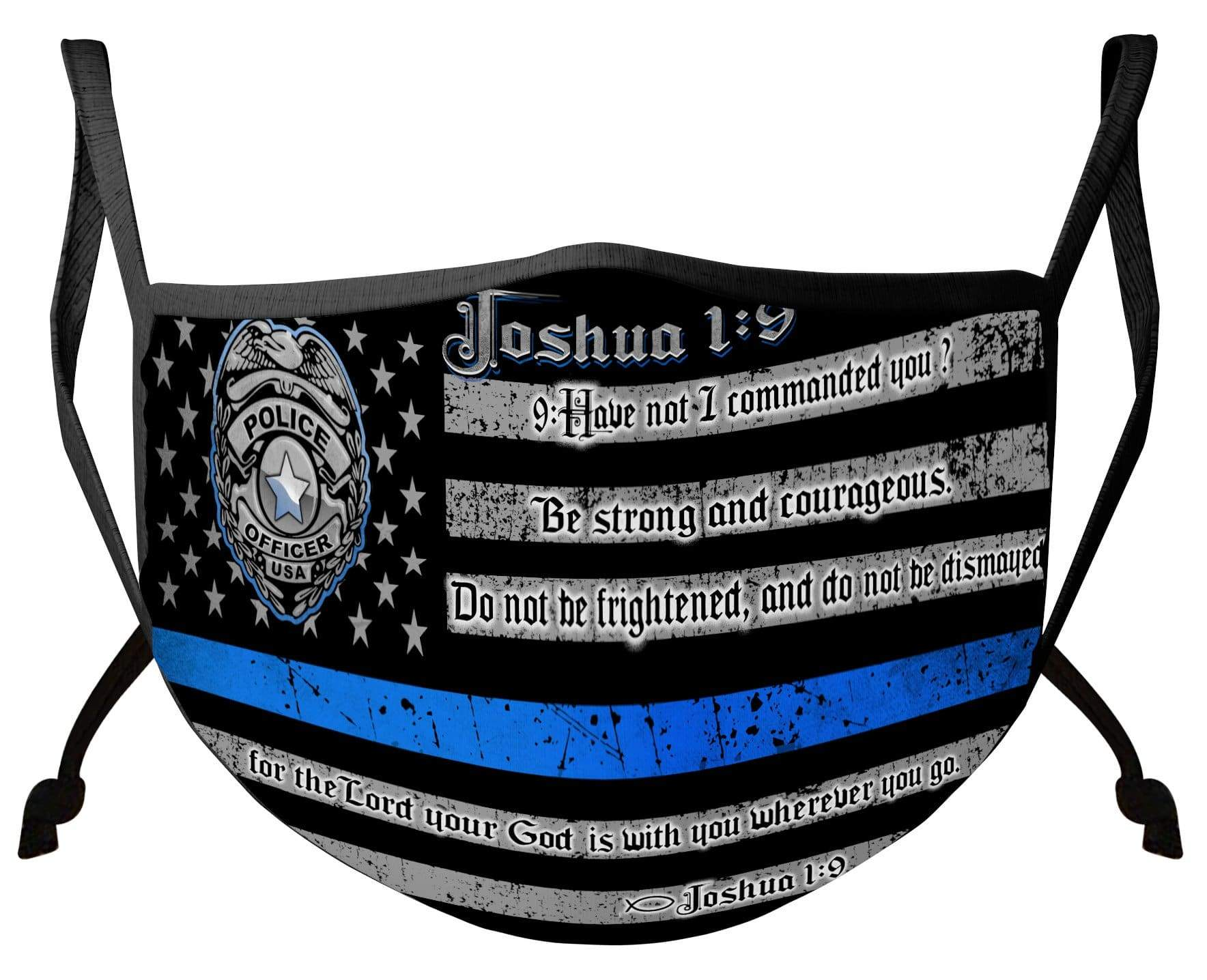 Law Enforcement Blue Line Joshua 1:9 Verse Face Mask