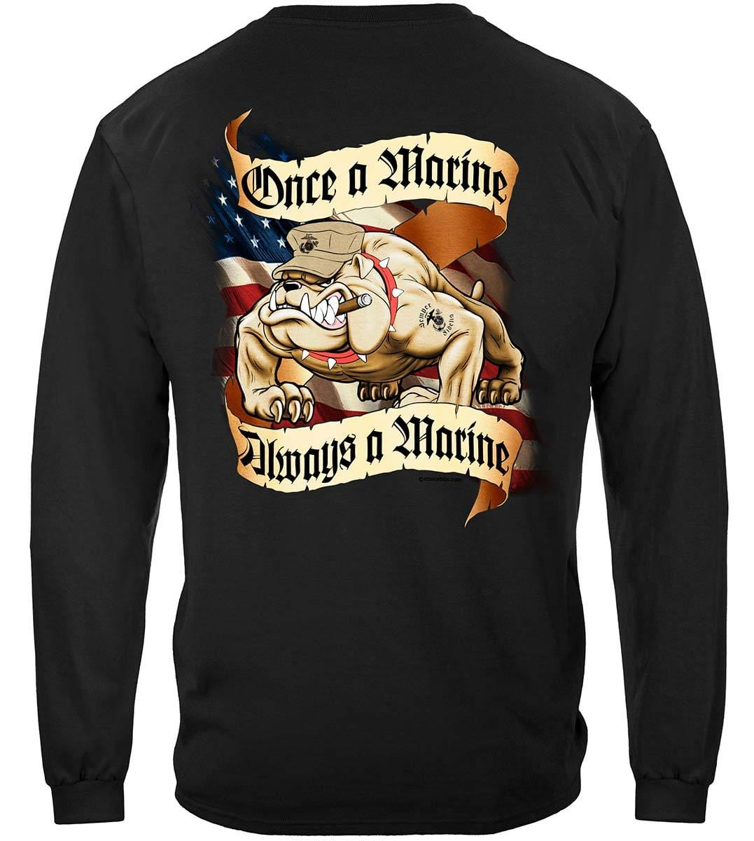 Once A Marine Always A Marine Corps Premium Long Sleeves