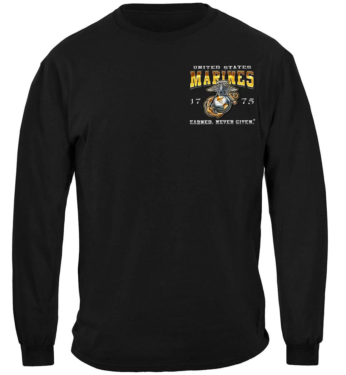 Marine Corps USMC Earned Never Given Premium Long Sleeves