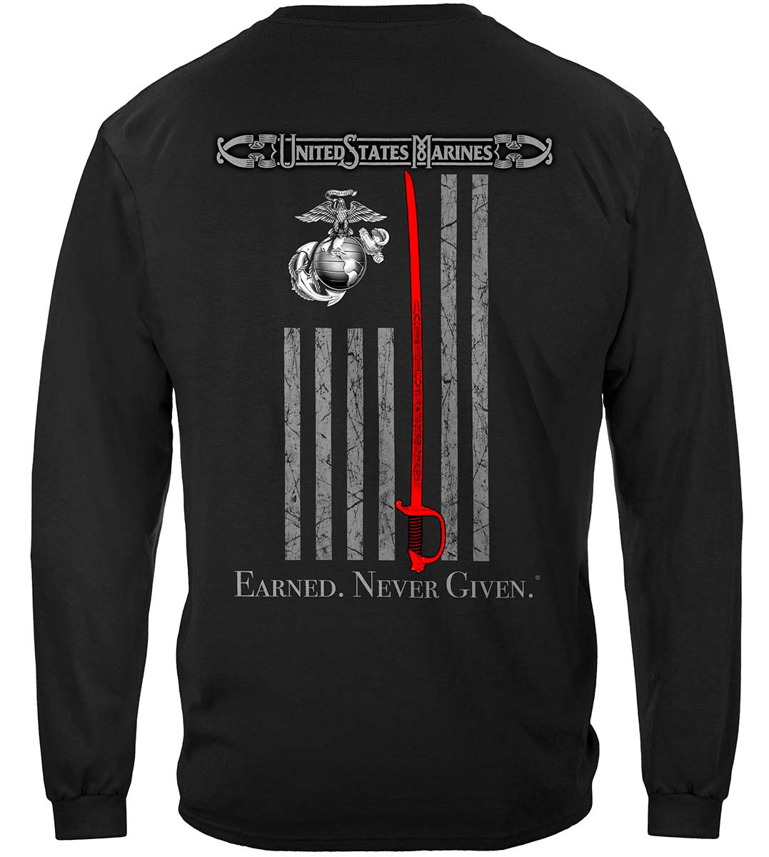 Marine Corps USMC Thin Red Line American Flag Earned Never Given Premium Long Sleeves
