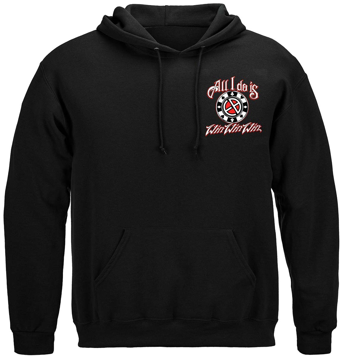 All I Do Is Win Win Win Premium Hooded Sweat Shirt