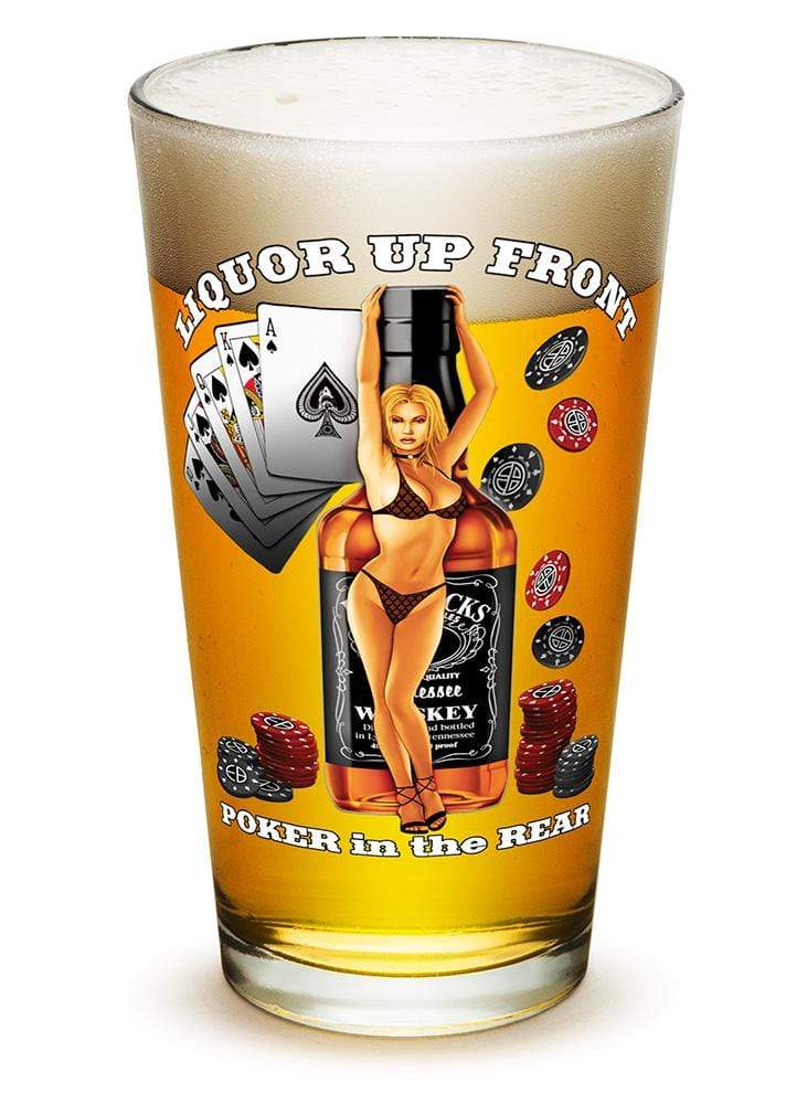 Liquor up front poker in the Rear 16oz Pint Glass Glass Set