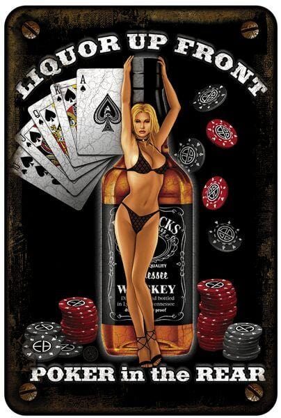 Liquor Upfront Poker in the Rear Aluminium Sign Decor