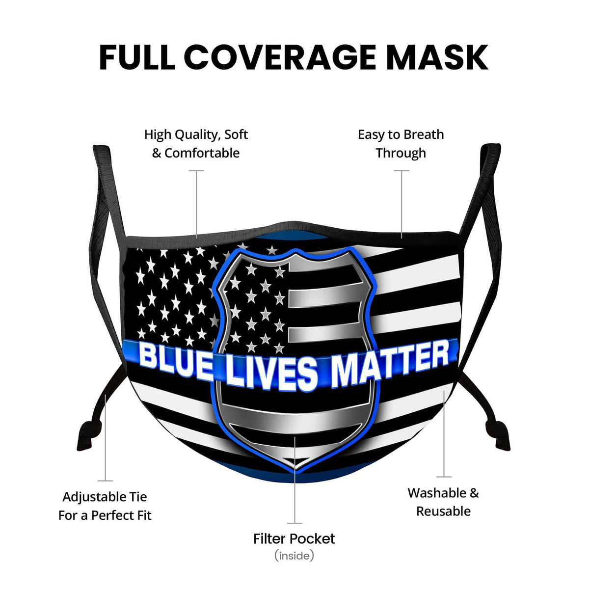 Law Enforcement Blue Lives Matter Face Mask