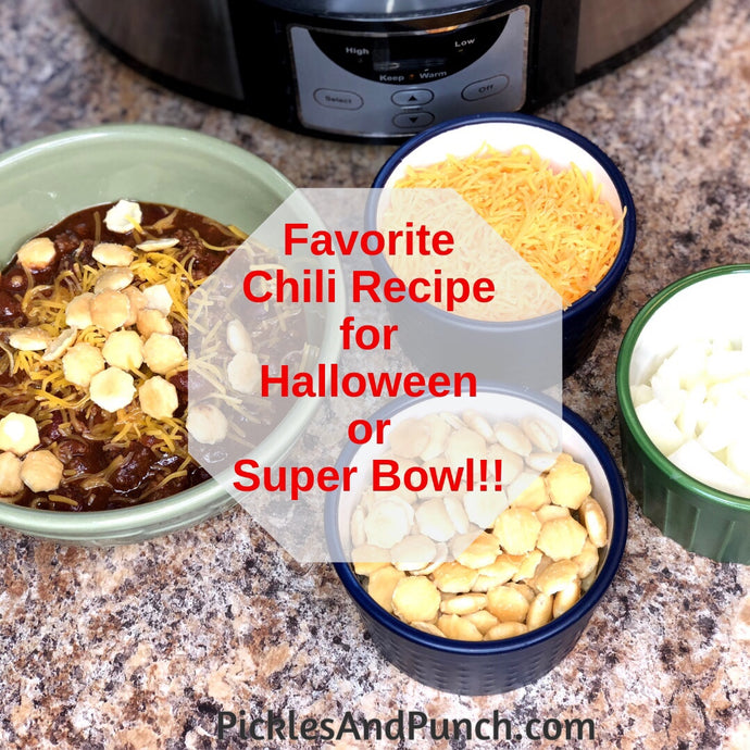 My Favorite Halloween or Super Bowl Chili Dinner