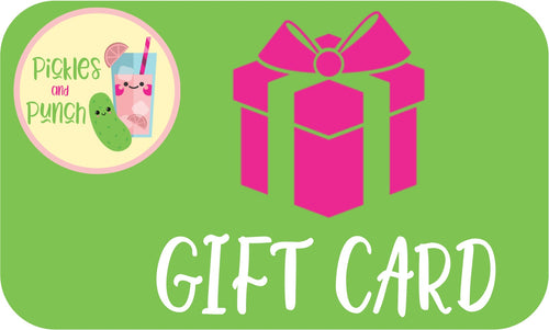 Pickles and punch gift card e-gift gift certificate gift-giving