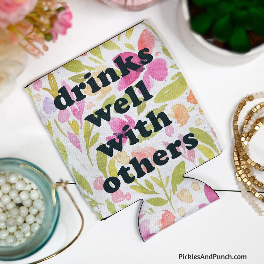 drinks well with others day drinker floral koozie girls trip girls' day drinking coolie koozie lake pool beach cruise