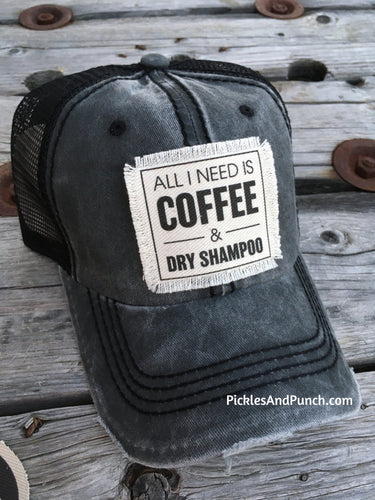 distressed trucker hat all I need is coffee and dry shampoo covid hair don't care snap back trucker netting back distressed acid washed vintage style