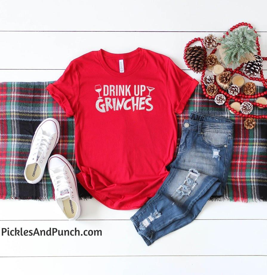 drink up grinches tshirt tee graphic tee drink up bitches the grinch Christmas